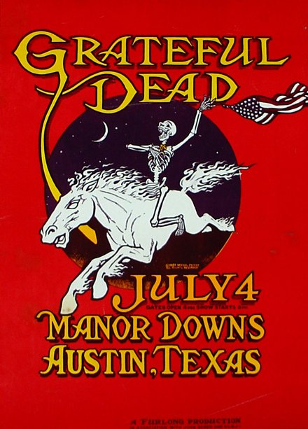 Grateful Dead concert poster - 7/4/81 Manor Downs (not really in) Austin, Texas