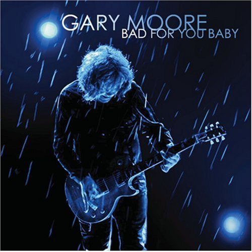 Gary Moore - Bad For You Baby (CD)