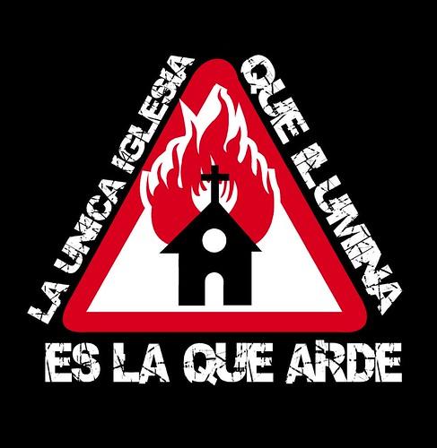 La única iglesia que ilumina es la que arde por israsturcan.