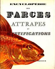 Encyclopédie des FARCES et ATTRAPES et des  MYSTIFICATIONS