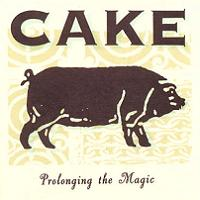 Cake - Prolonging The Magic [CD cover] (1998)