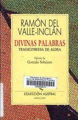 Ramón del Valle-Inclán, Divinas Palabras