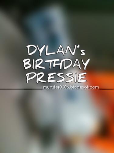 Dylan's Birthday Pressie