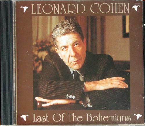 """Last of The Bohemians"" Leonard Cohen"