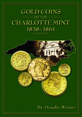 Winter, Gold Coins of the  Charlotte Mint