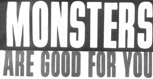 monsters are good for you