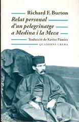 Richard F Burton, Relat personal d'un pelegrinatge a Medina i la Meca