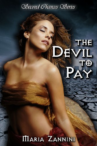 June 11th 2011 by Bad Dog Press        The Devil To Pay (Second Chances #1) by Maria Zannini
