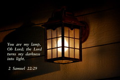 You Are My Lamp (honey 77) Tags: light lamp hope darkness god faith lord christian bible lantern inspirational spiritual gospel scriptures godly bibleverse inspiks 2samuel2229