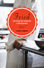 Fried by Steve Lerach