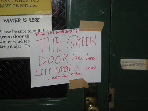 PULL THE DOOR SHUT! THE GREEN DOOR has been LEFT OPEN 3 times since last note.