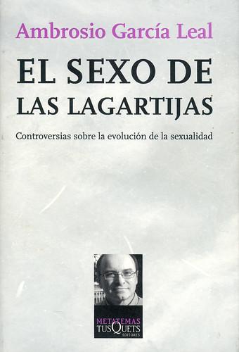 Ambrosio García Leal, El sexo de las lagartijas