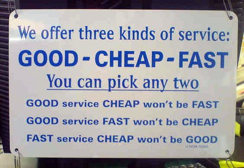 Good - Cheap - Fast: Pick Any Two by inju, on Flickr