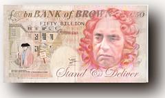Fifty Billion Poonds (Gavin Wilson Cumbria) Tags: brown money monkey iceland forsale bob bank grand bust pony oxford tanner score economy banks ton tenner tilbury quid pounds fifty flashcash nomoney billions readies poonds quids spondooliks dodgymoney
