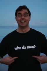 Who da man?
