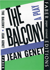 The Balcony by Jean Genet (Faber Books) Tags: colour typography design archive style books ephemera 1960s author 20thcentury typographic faber faberandfaber faberfaber