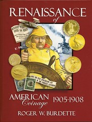 Burdette Renaissance of American Coinage 1905-1908