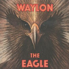 Waylon Jennings - The Eagle (1990)