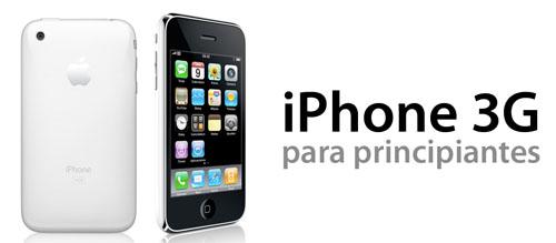 Cabecera de la serie de posts iPhone 3G para principiantes
