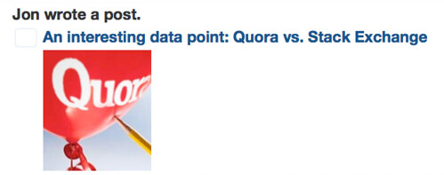 Jon wrote a post. An interesting data point: Quora vs. Stack Exchange
