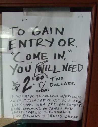 "TO GAIN ENTRY OR ""COME IN"" YOU WILL NEED $2"