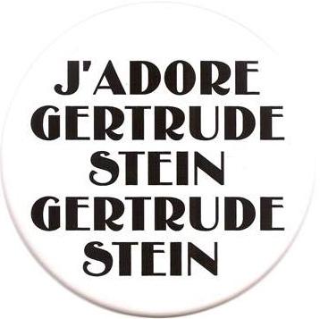 J'Adore Gertrude Stein Gertrude Stein