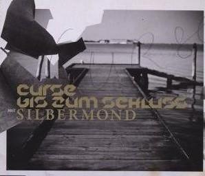 Curse mit Silbermond - Bis zum Schluss