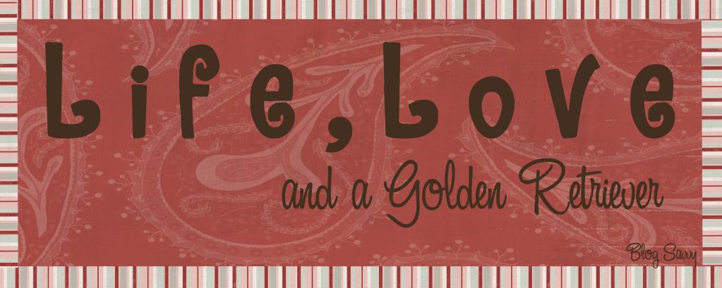 Life, Love, and a Golden Retriever