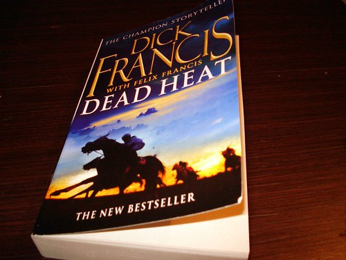 07 Aug 08 Dead Heat by Dick Francis