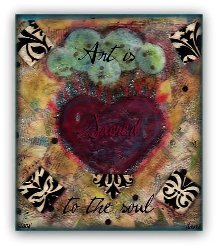 Art is Sacred to the Soul Mixed Media on Canvas