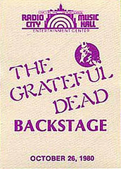 Grateful Dead 10/26/80 Radio City Music Hall, New York City - backstage pass