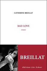 Bad Love by Breillat published bby Léo Scheer