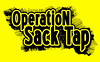 Operationsacktap Operation Sack tap