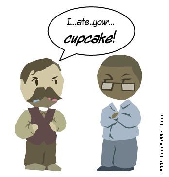 I ate your cupcake!
