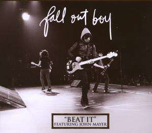 Fall Out Boy feat. John Mayer - Beat It