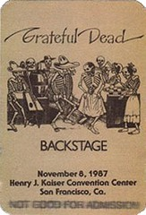 Grateful Dead backstage pass for 11/8/87 Henry J. Kaiser Convention Center, Oakland