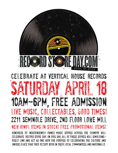 Vertical House Presents: Record Store Day, April 18, 2009
