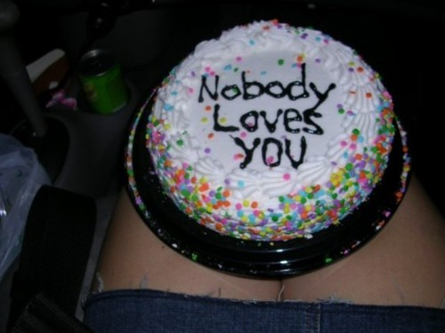 Nobody loves you