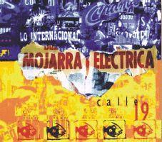 Mojarra Eléctrica - Calle 19