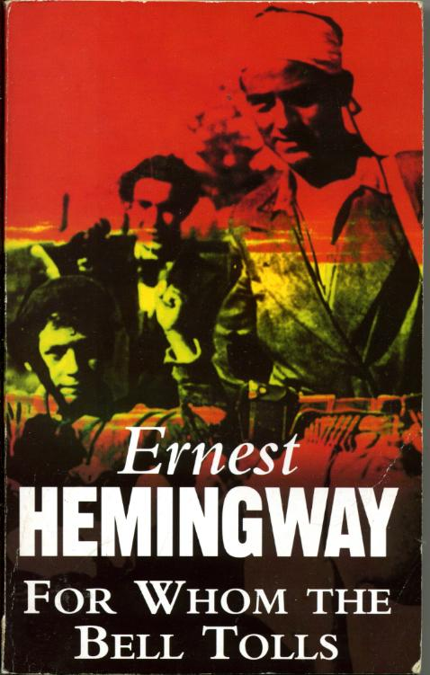 For Whom The Bell Tolls by, Ernest HEMINGWAY
