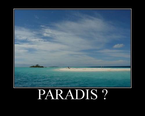 Paradis ?