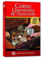Mishler, Coins: Questions & Answers