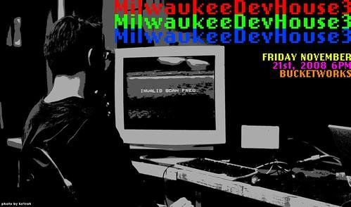 MilwaukeeDevHouse3 - November 21st, 2008 6PM Bucketworks