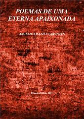 Poemas de uma Eterna Apaixonada - Angélica da Silva Arantes