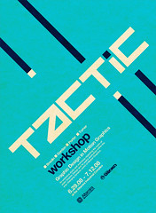 Tactic Poster (_Untitled-1) Tags: motion lines poster typography design graphics industrial graphic swiss cyan diagonal workshop osaka network custom complex altamira typographic tactic