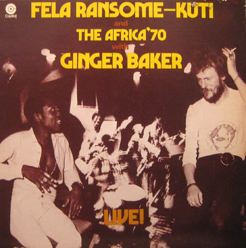Fela Ransome Kuti & The Africa 70 With Ginger Baker - Live