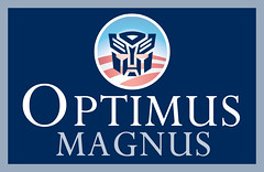 Optimus-Magnus Campaign Sign (by JasonCross)