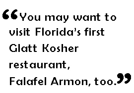 Florida's first Glatte Kosher Restaurant