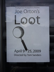 Joe Orton's Loot (dreamsjung) Tags: art washington flyer olympia publicart midnightsun oly olywa tomsanders prodigalsunproductions