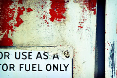 Use As A Fuel Only ([collin]) Tags: grit peeling paint tank gas fakelomo fuel cwd cwdrs cwdweek81 cwdrs81 cwd812
